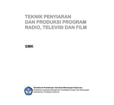 Download Buku Teknis Penyiaran dan Produksi Program Radio, Televisi dan Film
