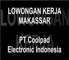 Lowongan Kerja Makassar di PT Coolpad Electronic Indonesia
