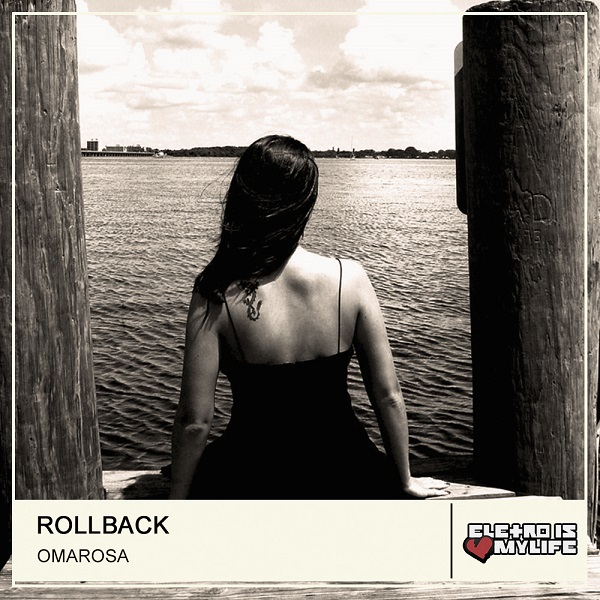 Rollback - Omarosa (Original Mix)