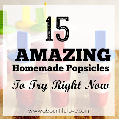 15 Amazing Homemade Popsicles