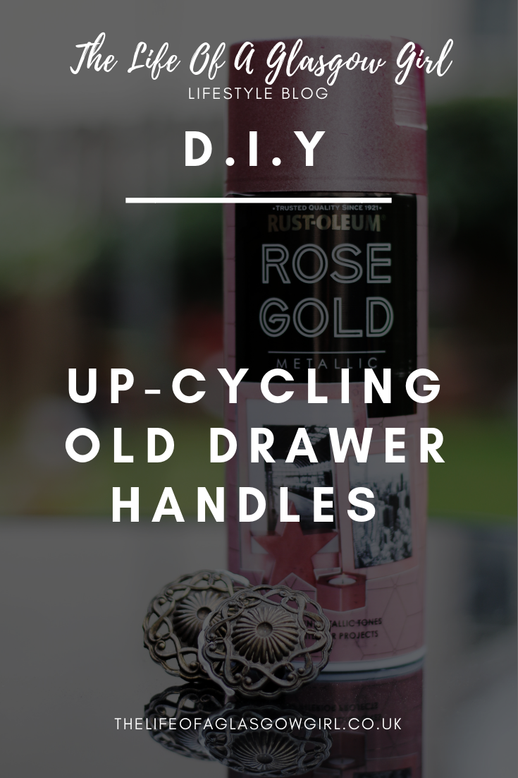 Pinterest Graphic for Up-cycling old furniture: Drawer handles on thelifeofaglasgowgirl.co.uk - close up of a rose gold spray paint and dol vintage brass drawer handles