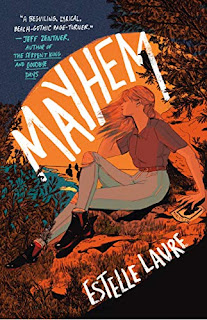 Book Review: Mayhem, by Estelle Laure