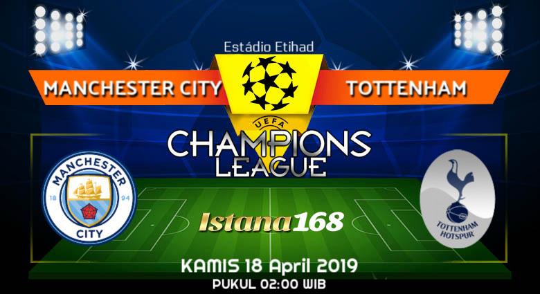 Prediksi Manchester City vs Tottenham 18 April 2019