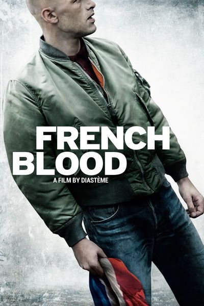 French Blood (2015) ταινιες online seires xrysoi greek subs