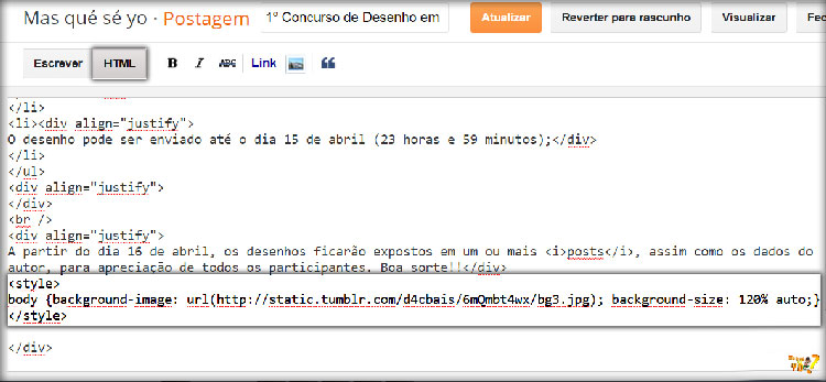 Como pôr o background no body do blog: na postagem, selecionar o modo HTML e por a tag <style> body{}</style>
