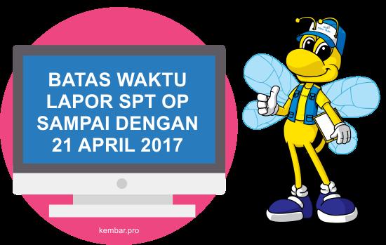Batas Waktu Lapor SPT Tahunan 2017 untuk WP Pribadi