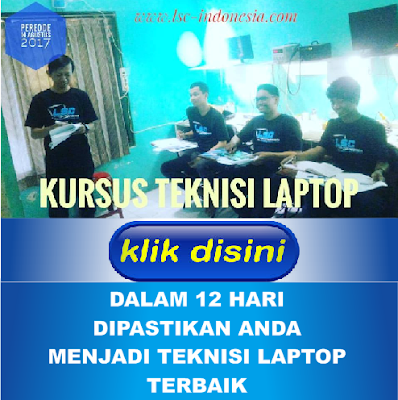 http://www.lsc-indonesia.com/2017/07/kursus-teknisi-laptop-indonesia.html