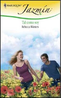 Rebecca Winters - Tal Como Soy