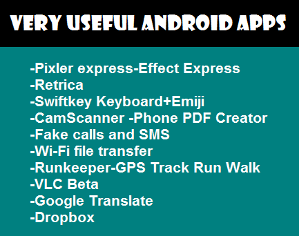 http://www.wikigreen.in/2015/03/most-useful-apps-for-android-devices.html