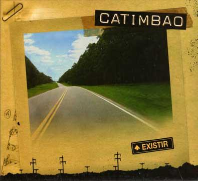 CATIMBAO - Existir (2008)