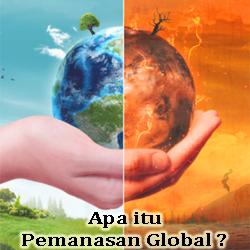 Pengertian Pemanasan Global Penyebab Dampak Dan Cara Mengatasinya