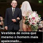 18 vestidos de noiva que mesmo o homem mais apaixonado fugiria sem pensar duas vezes