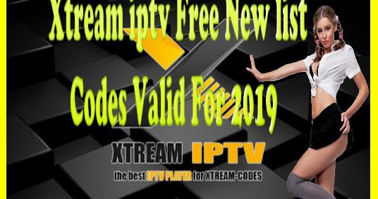 Xtream iptv Free New list Codes Valid For 2019 - FREE 007 IPTV