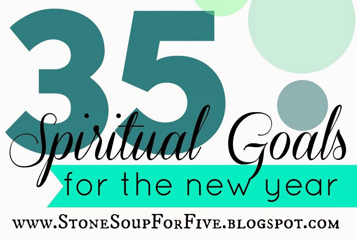 Stone Soup For Five 35 Spiritual Goal Ideas