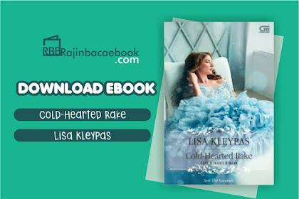 Download Novel Cold-Hearted Rake: Earl Berhati Dingin by Lisa Kleypas Pdf