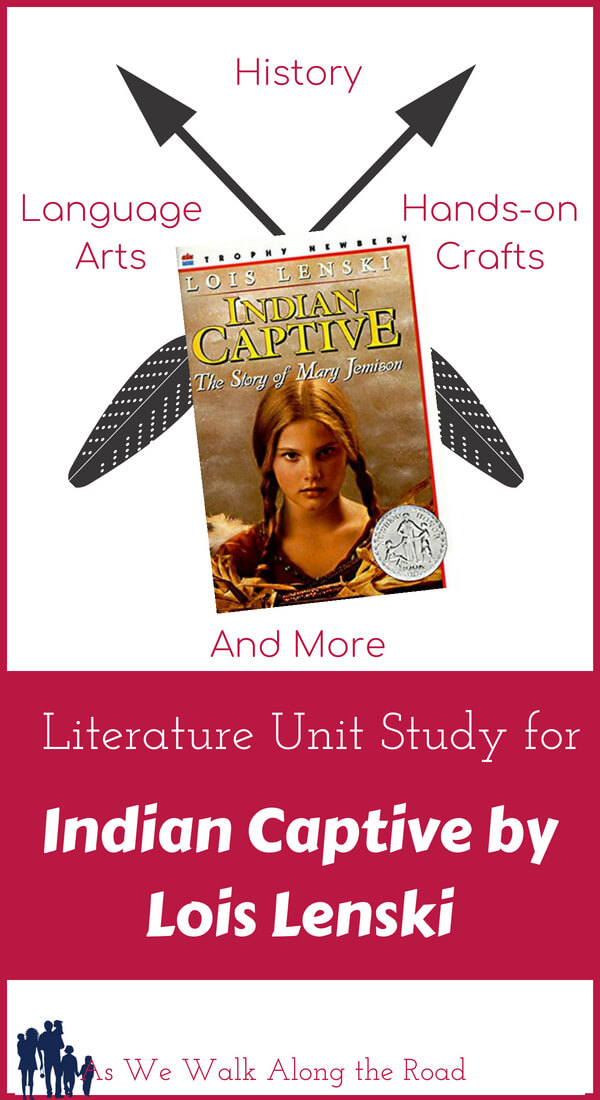 Literature unit study for Indian Captive