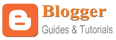 blogger guides and tutorials