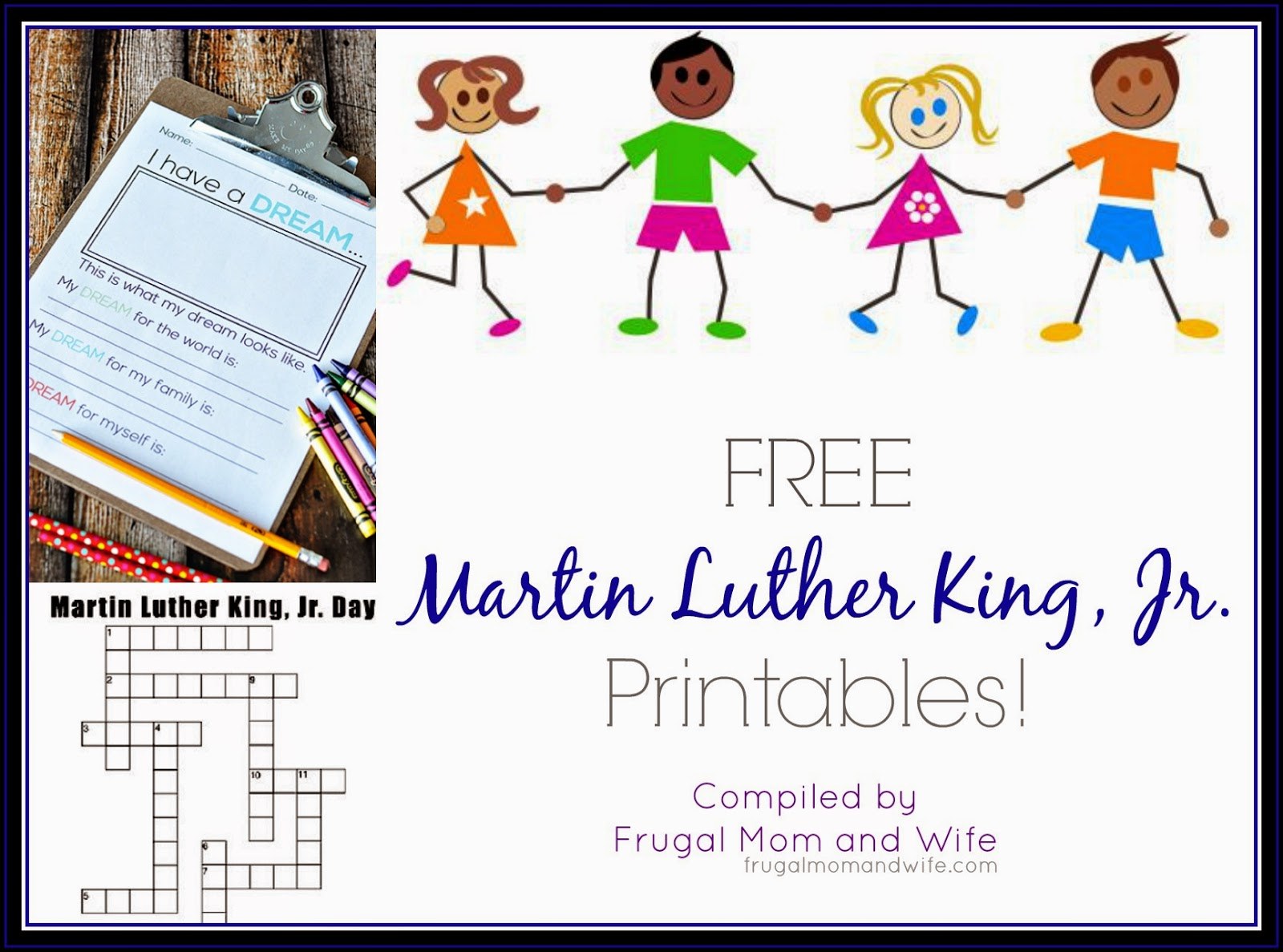 Frugal Mom And Wife Free Martin Luther King Jr Printables