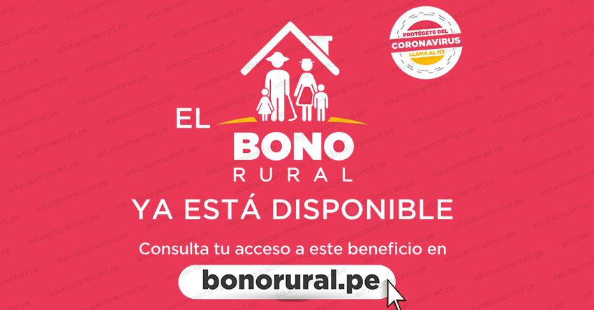 BONO RURAL: Hoy se inicia el pago de S/ 760 - LINK BONORURAL.PE