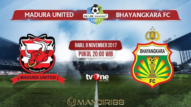 Bhayangkara FC berpotensi memperkuat peluang menjadi jawara Liga  Berita Terhangat Prediksi Bola : Madura United Vs Bhayangkara FC , Rabu 08 November 2017 Pukul 20.00 WIB @ TVONE