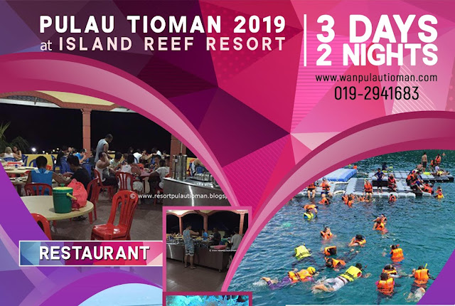 2019 3 Days 2 Nights at Island Reef Resort - Pulau Tioman Malaysia