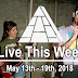 Live This Week: May 13th - 19th, 2018