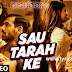 Sau Tarah Ke Lyrics Dishoom | Jonita Gandhi
