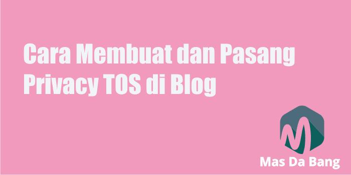 Cara Membuat dan Pasang Terms Of Service TOS di Blog