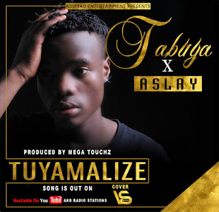 Tabuya Ft. Aslay - Tuyamalize