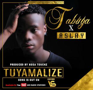 Tabuya Ft. Aslay - Tuyamalize