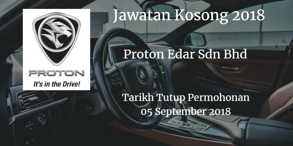 Jawatan Kosong Proton Edar Sdn Bhd 05 September 2018