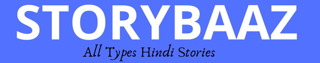 STORYBAAZ - All types Hindi Stories
