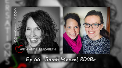 Conversations with Anne Elizabeth Podcast with RD2Be Sarah Menzel
