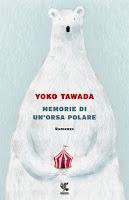 Memorie di un'orsa polare di Yoko Tawada
