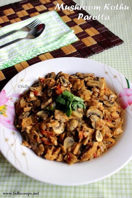 Mushroom Kothu Parotta