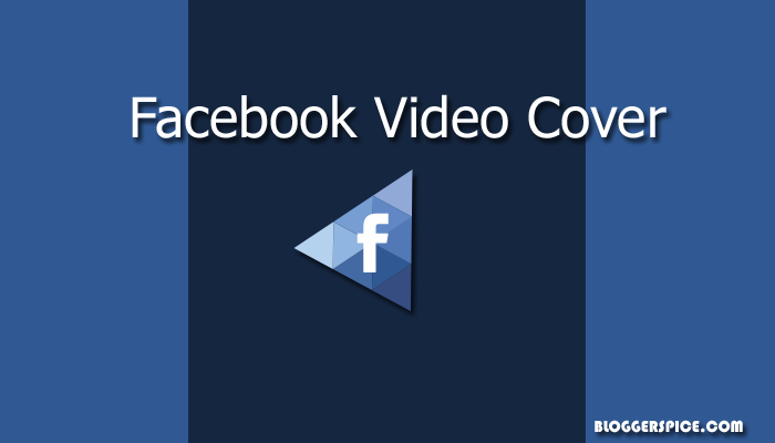 custom cover for facebook video