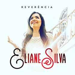 CD Reverência – Eliane Silva