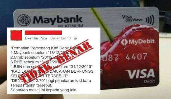 Kena Cas RM12.70 Jika Tidak Tukar Kad ATM Lama Kepada MyDebit Adalah Tidak Benar - Maybank