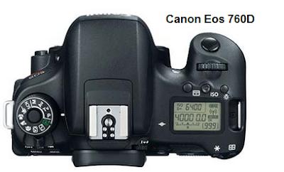 Spesifikasi dan Harga Kamera Canon Eos 760D Tahun 2015