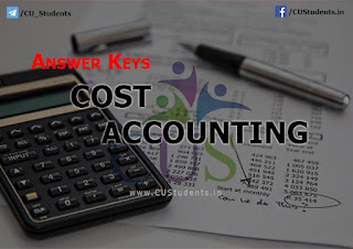 Cost Accounting Answer Keys