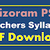 Mizoram PSC Teachers Syllabus PDF Download MPSC Teachers Syllabus