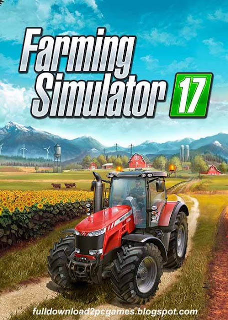 This Is A Simulated Video Game Developed By Giants Software And Published By Focus Home I Farming Simulator 17 Free Download PC Game