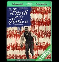 EL NACIMIENTO DE UNA NACIÓN (2016) WEB-DL 1080P HD MKV ESPAÑOL LATINO