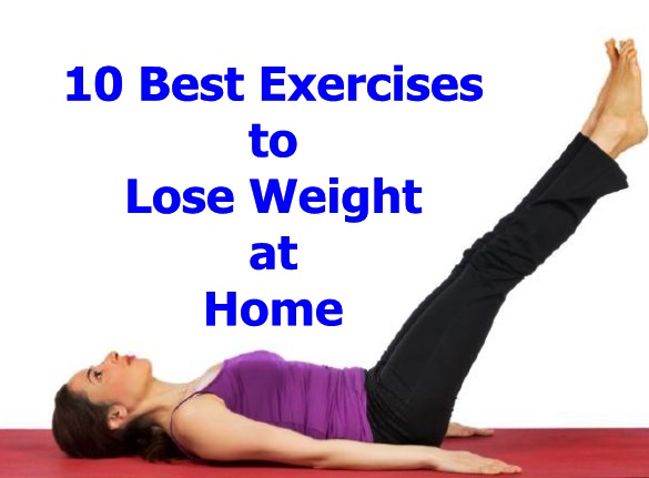 10 Most Effective Exercises For Weight Loss At Home Weight Loss Tips