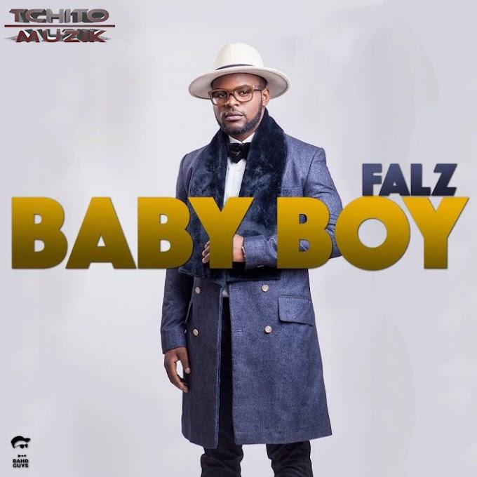 Falz - Baby Boy [DOWNLOAD].Mp3