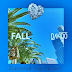 Music: Fall(Dancehall Version) - DJ James