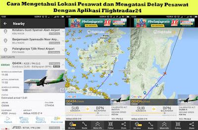 Cara Mengetahui Lokasi Pesawat dan Mengatasi Delay Pesawat Dengan Aplikasi Flightradar24