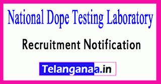 National Dope Testing Laboratory Recruitment Notification