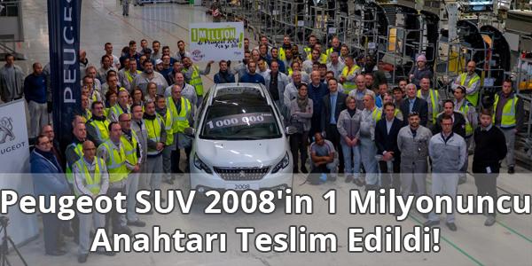 Peugeot SUV 2008'in 1 Milyonuncu Satışı