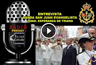 """""""Entrevista a la Banda San Juan Evangelista de Triana"""""""